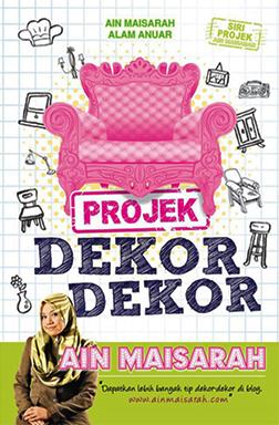novel projek dekor-dekor ain maisarah