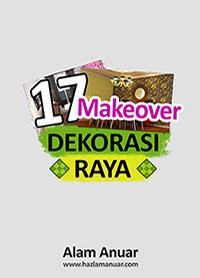 17 Makeover Dekorasi Raya