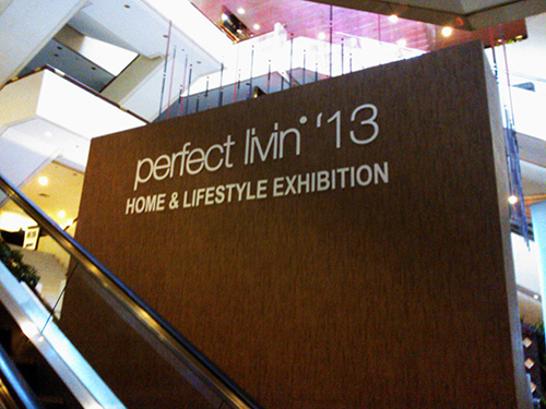 Perfect livin 2013 Home & Lifestyle Exhibition